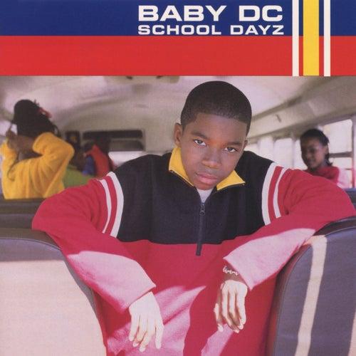 School Dayz von Baby DC