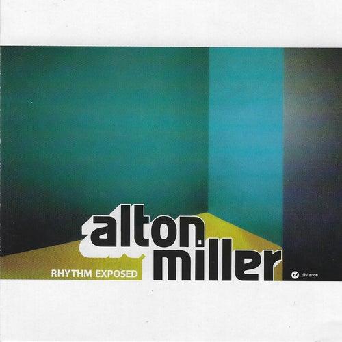 Rhythm Exposed by Alton Miller
