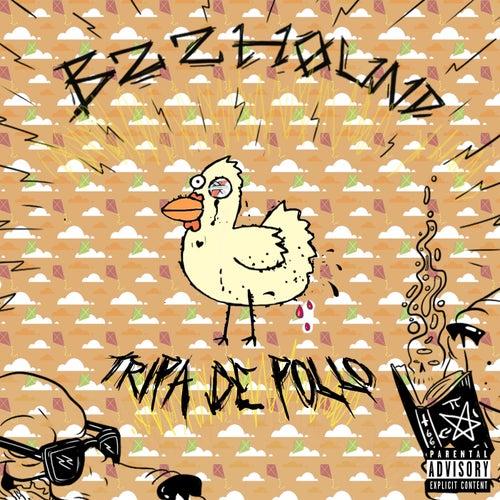 Tripa de Pollo de Bzzhound