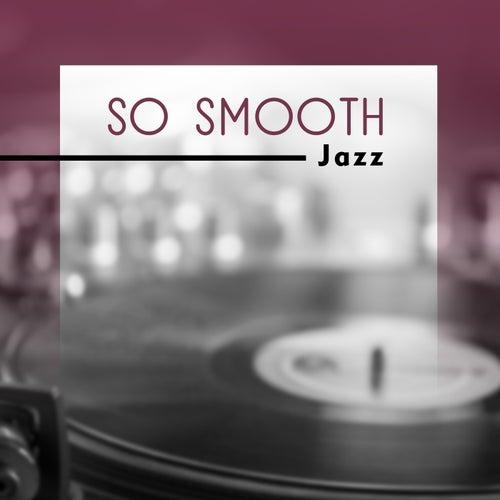 So Smooth de Various Artists