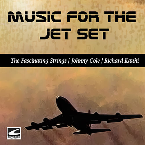 Music for the Jet Set de Various Artists