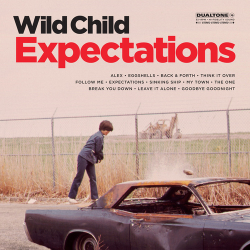 Expectations by WILD CHILD