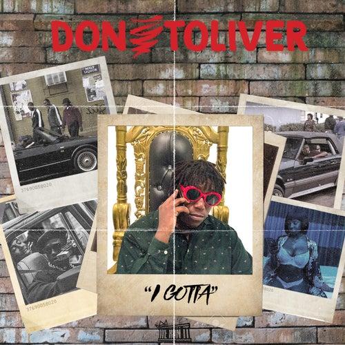 5f9dbb1fc99e I Gotta by Don Toliver