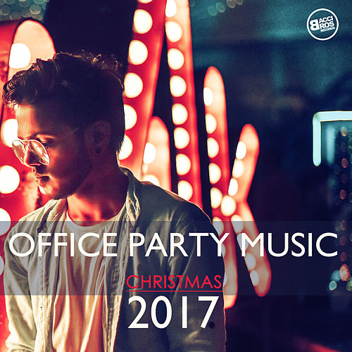Office Party Music Christmas 2017 van Various Artists