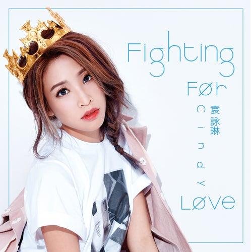 Fighting For Love de Cindy Yen