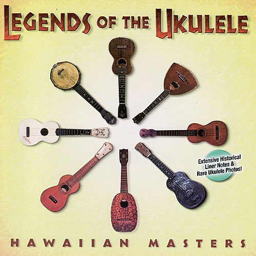 Legends of the Ukulele: Hawaiian Masters by Various Artists