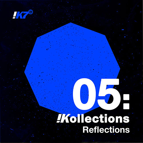 !Kollections 05: Reflections by Various Artists