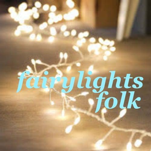 Fairy Lights Folk de Various Artists
