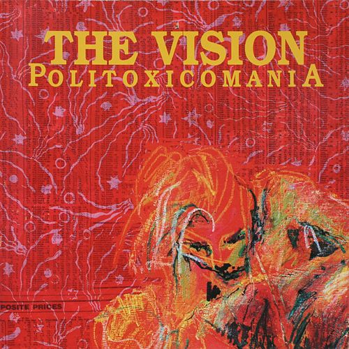 Politoxicomania (Remastered Version) de The Vision