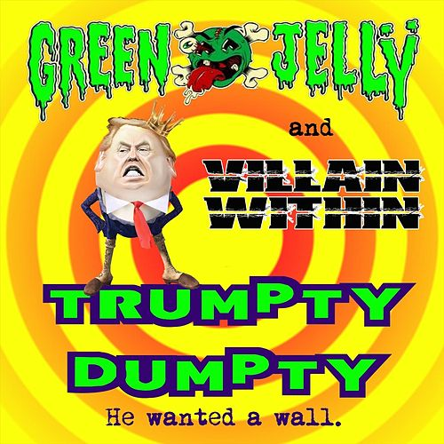 Trumpty Dumpty de Green Jelly