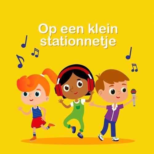 Op Een Klein Stationnetje by Kinderliedjes Om Mee Te Zingen