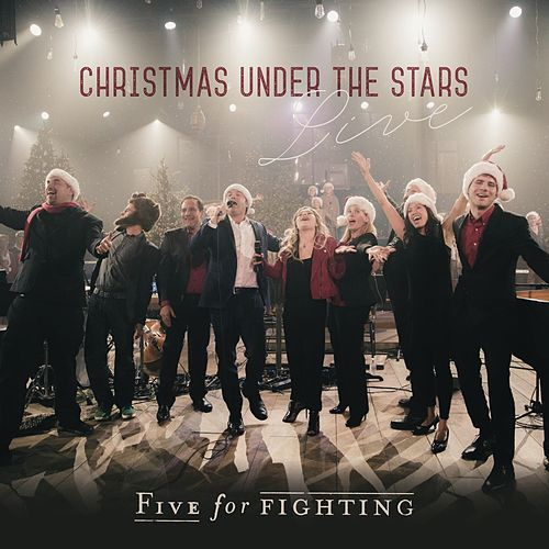 Christmas Under the Stars (Live) by Five for Fighting