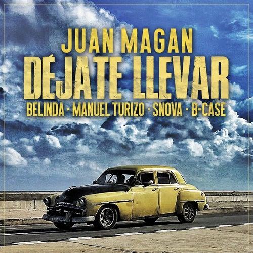 Déjate Llevar von Juan Magan