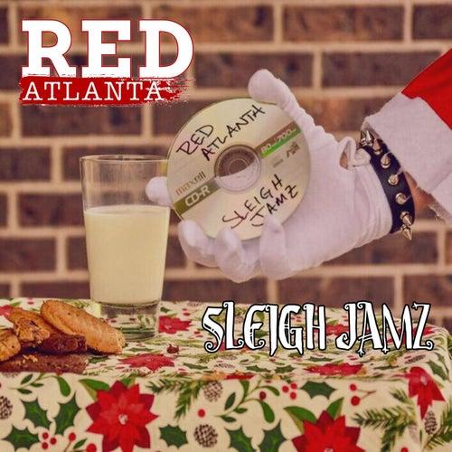 Sleigh Jamz (Reissue) de Red Atlanta