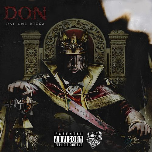 D.O.N - Dat One Nigga by SadaBaby