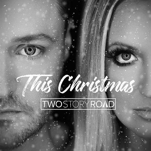 This Christmas by Two Story Road