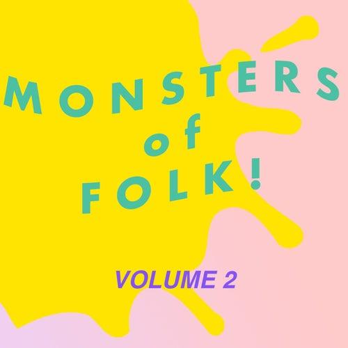 Monsters of Folk! Volume 2 de Various Artists