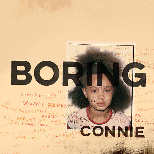 Boring Connie by Connie Constance