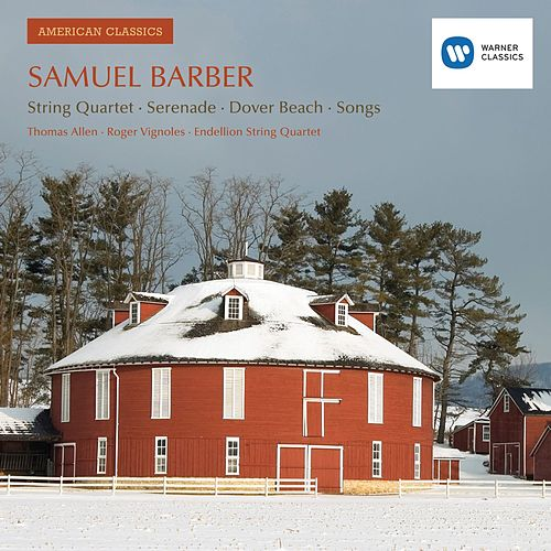 Samuel Barber: Vocal and Chamber Works de Sir Thomas Allen