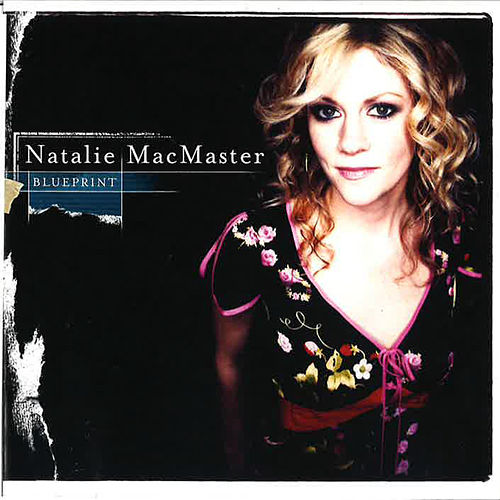 Blueprint by Natalie MacMaster