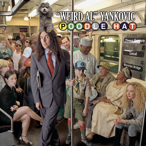 Poodle Hat by Weird Al Yankovic
