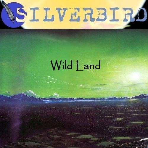 Wild Land by Silverbird