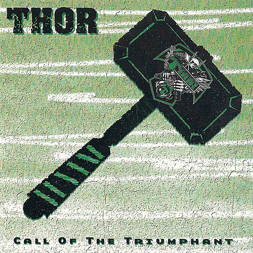 Call of the Triumphant by Thor