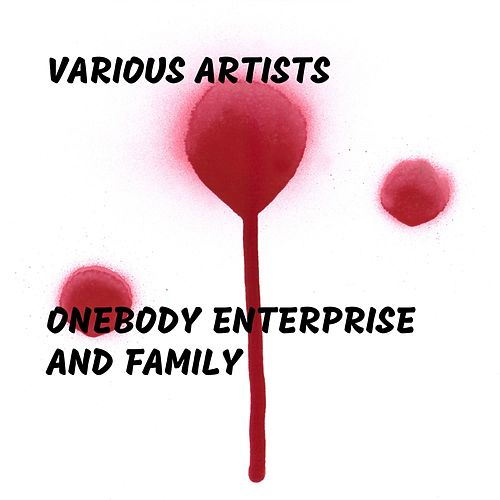 Onebody Enterprise and Family von Various Artists