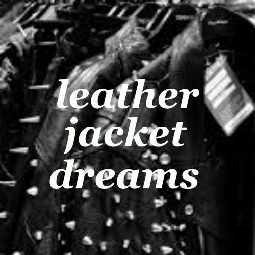 Leather Jacket Dreams de Various Artists