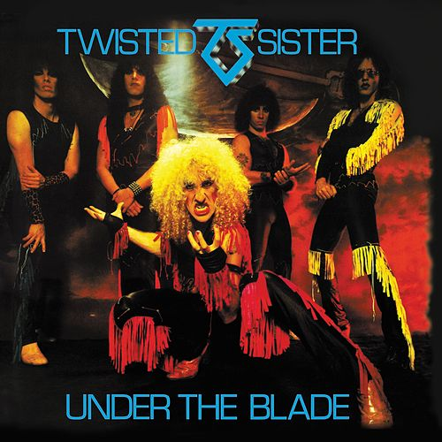 Under The Blade by Twisted Sister