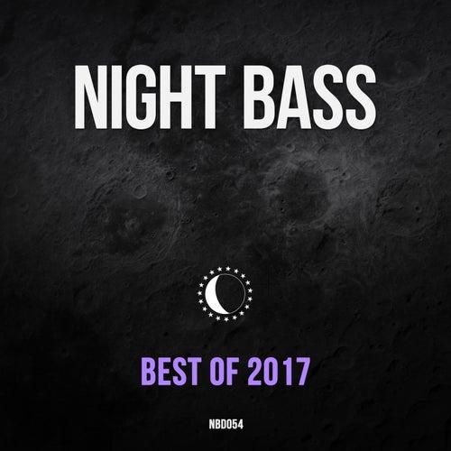 Best of Night Bass 2017 von Various Artists