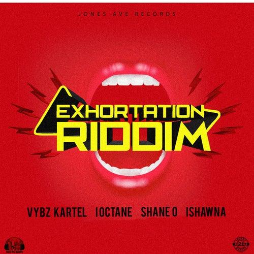 Exhortation Riddim by Various Artists