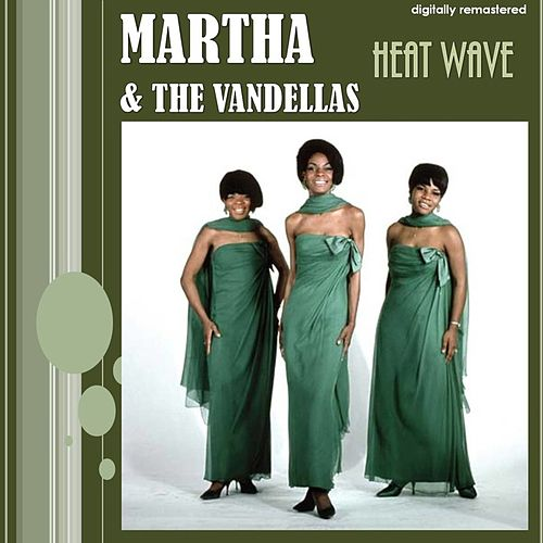 Heat Wave (Digitally Remastered) de Martha and the Vandellas