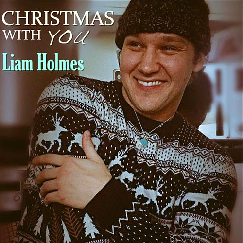 Christmas With You by Liam Holmes
