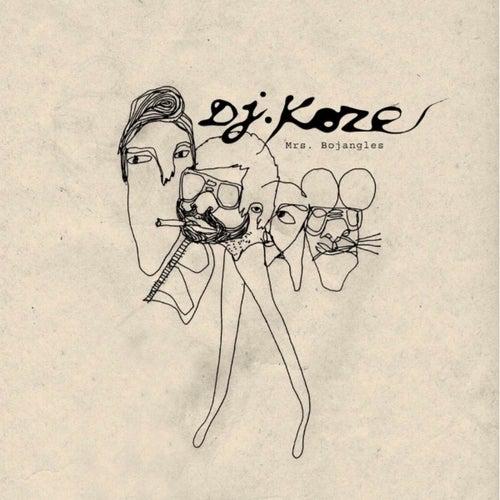 Mrs. Bojangels by DJ Koze