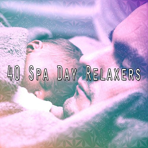 40 Spa Day Relaxers by Relaxing Spa Music