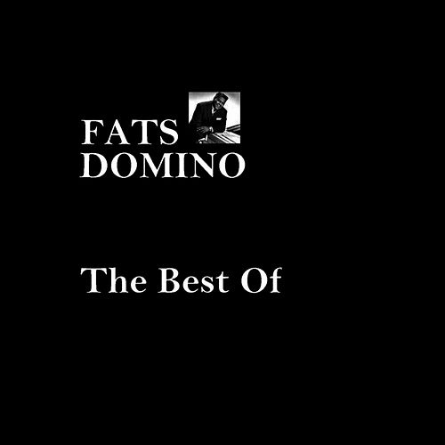 The Best Of Fats Domino by Fats Domino