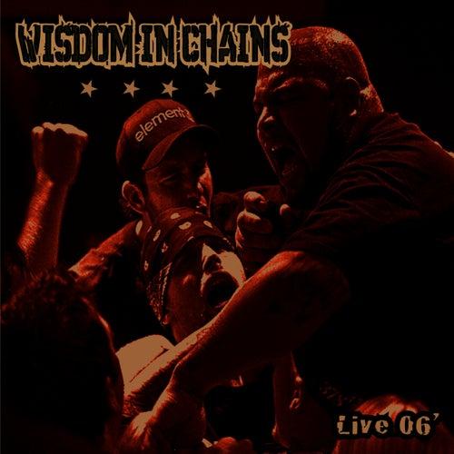 Live 06' de Wisdom In Chains