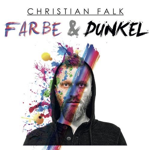 Farbe & Dunkel von Christian Falk