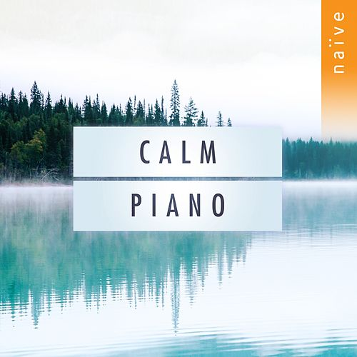 Calm Piano by Various Artists