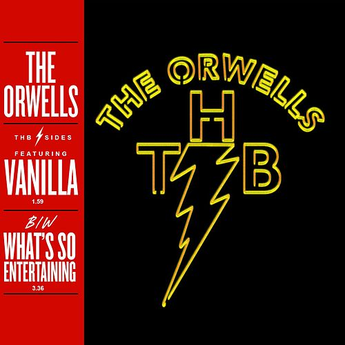 Vanilla / What's So Entertaining de The Orwells