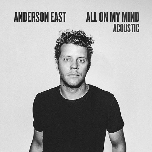 All On My Mind (Acoustic) de Anderson East