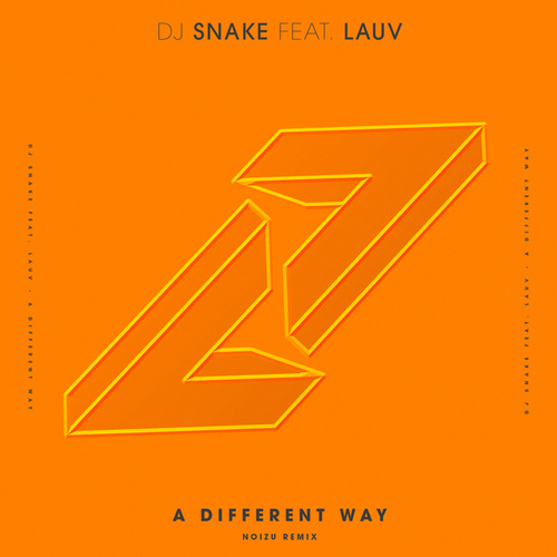 A Different Way (Noizu Remix) von DJ Snake
