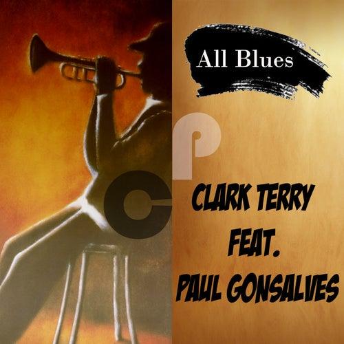 All Blues, Clark Terry Feat. Paul Gonsalves by Clark Terry