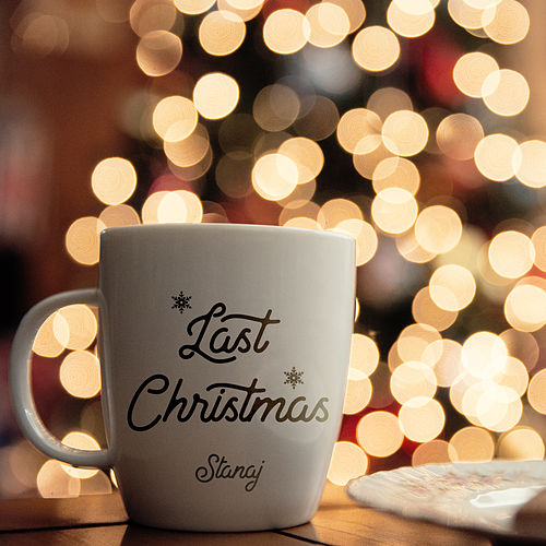 Last Christmas van Stanaj