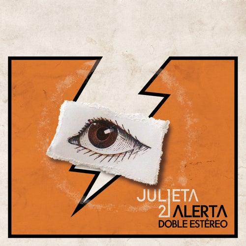Alerta Doble Estereo (Deluxe Version) de Julieta 21