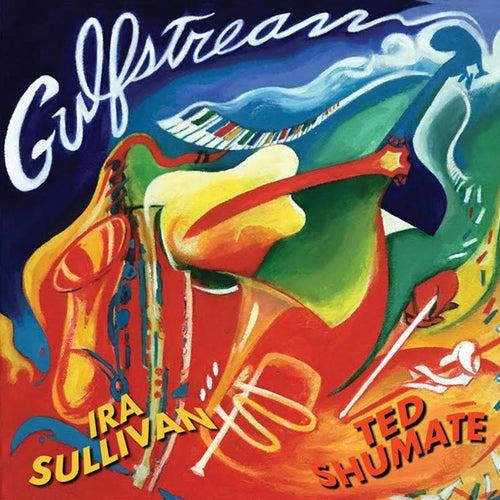 Gulfstream by Ira Sullivan
