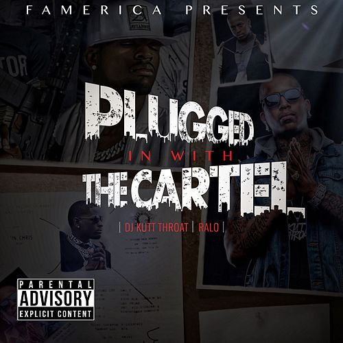 Plugged in with the Cartel de Ralo