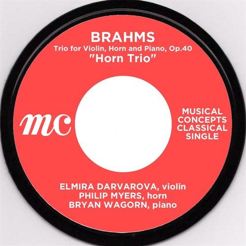 Brahms: Horn Trio von Elmira Darvarova