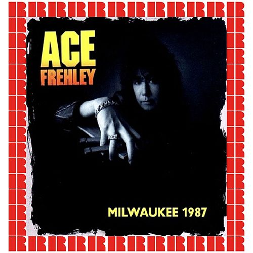 Milwaukee Summerfest Live 1987 by Ace Frehley
